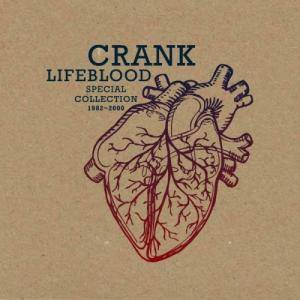 Crank: Lifeblood Special Collection 1982 - 2000 - Cover
