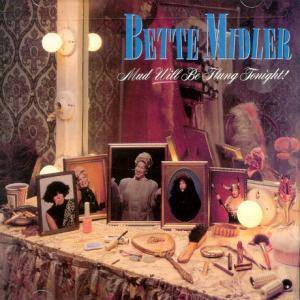 Cover - Bette Midler: Mud Will Be Flung Tonight!