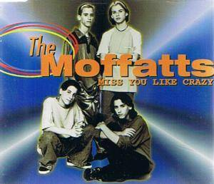 Cover - Moffatts, The: Miss You Like Crazy