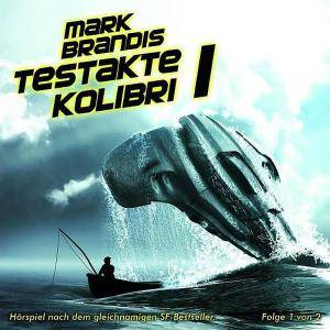 Cover - Mark Brandis: (05) Testakte Kolibri 1