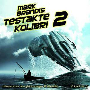 Cover - Mark Brandis: (06) Testakte Kolibri 2