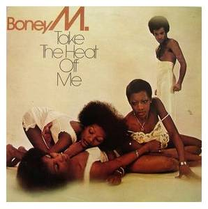 Cover - Boney M.: Take The Heat Off Me