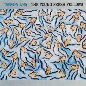 Cover - Young Fresh Fellows, The: Totally Lost