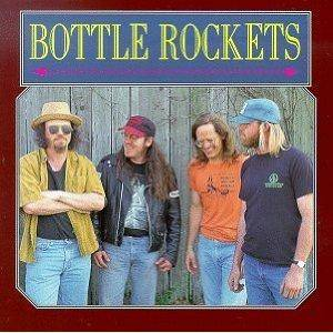 Cover - Bottle Rockets, The: Bottle Rockets