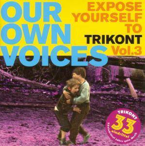Cover - Universal González: Our Own Voices - Expose Yourself To Trikont Vol.3