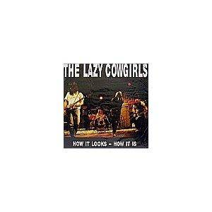 The Lazy Cowgirls: How It Looks, How It Is - Cover