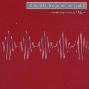 Cover - Synth-Etik: Industrial Frequencies Vol. 5