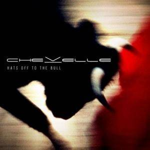 Chevelle: Hats Off To The Bull - Cover