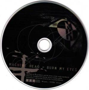 Machine Head: Burn My Eyes (CD) - Bild 5