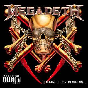 Megadeth: Killing Is My Business... And Business Is Good! (CD) - Bild 1