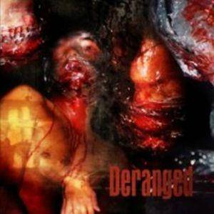 Deranged: Deranged - Cover