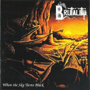 Brutality: When The Sky Turns Black (CD) - Bild 1