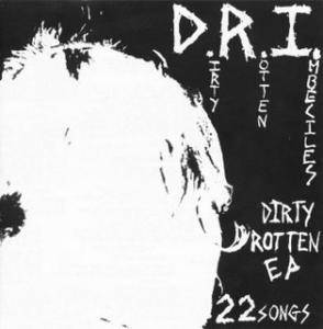 D.R.I.: Dirty Rotten EP - Cover