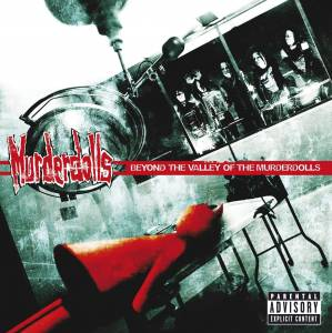 Cover - Murderdolls: Beyond The Valley Of The Murderdolls
