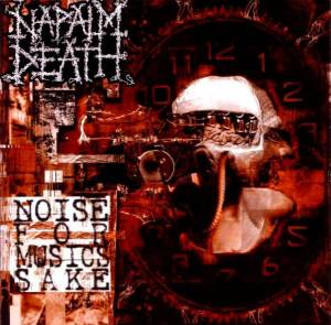 Napalm Death: Noise For Musics Sake (2-CD) - Bild 1