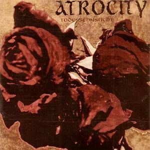Cover - Atrocity: Todessehnsucht