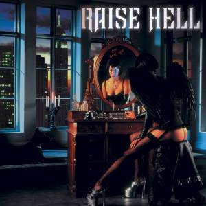 Raise Hell: Not Dead Yet - Cover