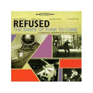 Refused: The Shape Of Punk To Come (CD) - Bild 1