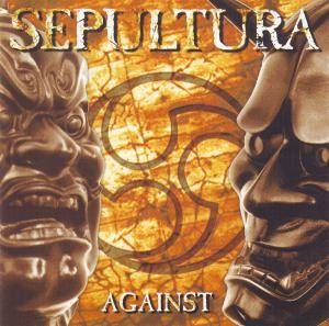 Sepultura: Against - Cover
