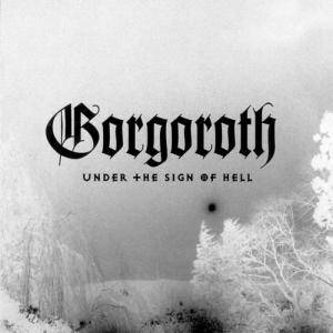 Gorgoroth: Under The Sign Of Hell - Cover