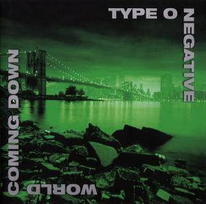 Cover - Type O Negative: World Coming Down
