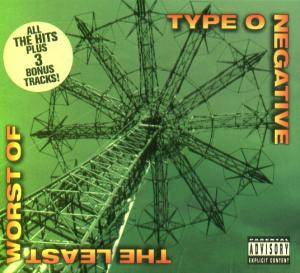 Type O Negative: The Least Worst Of Type O Negative (CD) - Bild 1