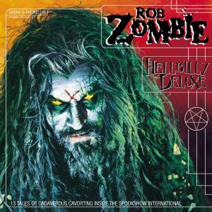 Rob Zombie: Hellbilly Deluxe (CD) - Bild 1
