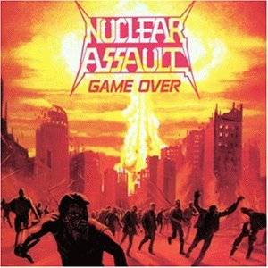 Nuclear Assault: Game Over / The Plague - Cover