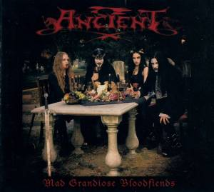 Cover - Ancient: Mad Grandiose Bloodfiends