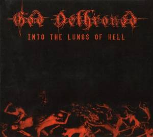 God Dethroned: Into The Lungs Of Hell (2-CD) - Bild 1