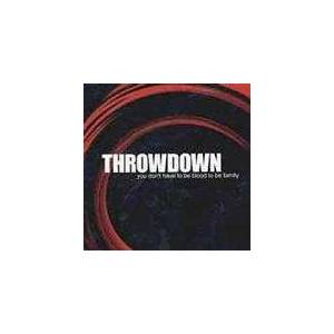 Throwdown: You Don't Have To Be Blood To Be Family - Cover