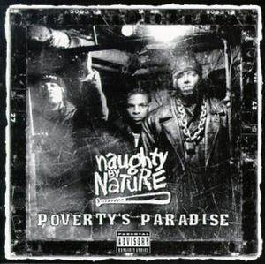 Cover - Naughty By Nature: Poverty's Paradise