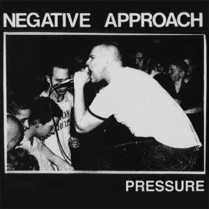 Cover - Negative Approach: Pressure