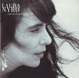 Cover - Laura Nyro: Walk The Dog & Light The Light
