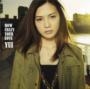 Cover - YUI: How Crazy Your Love