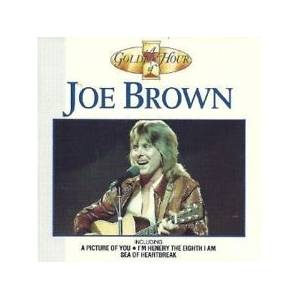 Cover - Joe Brown: Golden Hour Of Joe Brown, A