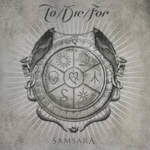 To/Die/For: Samsara - Cover
