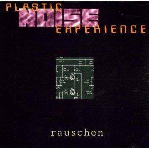 Cover - Plastic Noise Experience: Rauschen