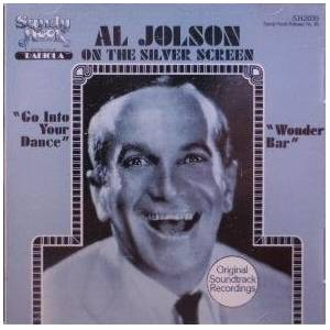 Cover - Al Jolson: Al Jolson On The Silver Screen (From 'Go Into Your Dance' & 'Wonder Bar')