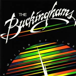 The Buckinghams: Matter Of Time, A - Cover