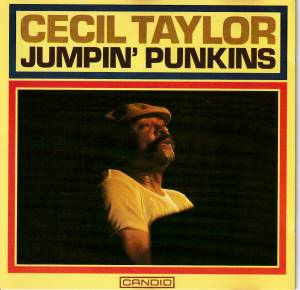Cover - Cecil Taylor: Jumpin' Punkins