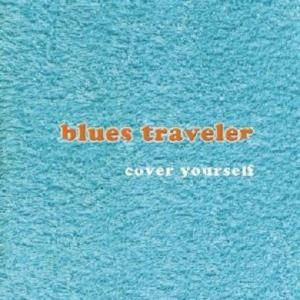 Cover - Blues Traveler: Cover Yourself