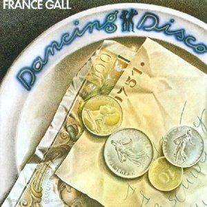 Cover - France Gall: Dancing Disco