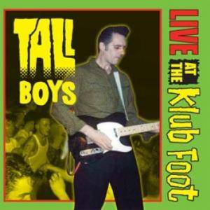Cover - Tall Boys: Live At The Klub Foot