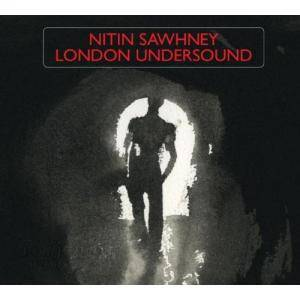 Cover - Nitin Sawhney: London Undersound