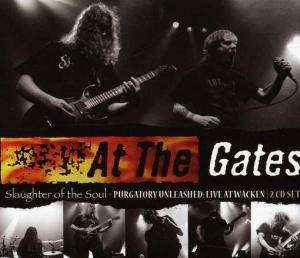 At The Gates: Slaughter Of The Soul / Purgatory Unleashed - Live At Wacken - Cover