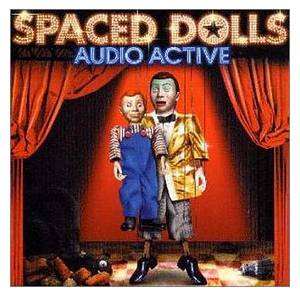 Cover - Audio Active: Spaced Dolls