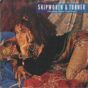 Cover - Skipworth & Turner: Thinking About Your Love