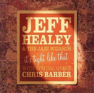 Cover - Jeff Healey: It's Tight Like That