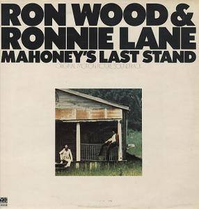 Ron Wood & Ronnie Lane: Mahoney's Last Stand - Cover